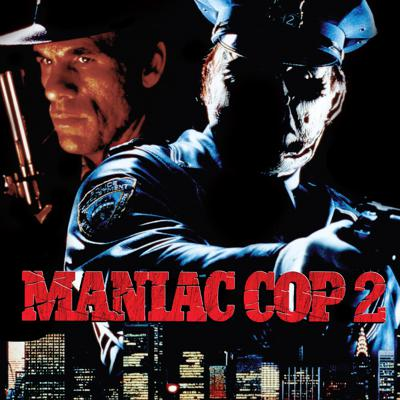 Cover art for Maniac Cop 2 (1990)