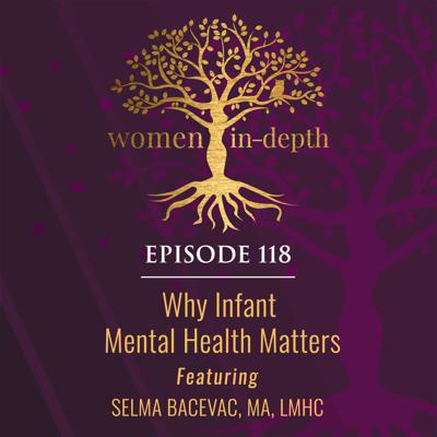 Cover art for 118: Why Infant Mental Health Matters