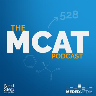 A collaboration between the Medical School Headquarters and Next Step Test Prep, The MCAT Podcast is here to make sure you have the information you need to succeed on your MCAT test day. We all know that the MCAT is one of the biggest hurdles on your journey to becoming a physician. Listening to this podcast will give you the motivation and information that you need to know to help you get the score you deserve so you can one day call yourself a physician.