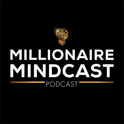 The Millionaire Mindcast is a show that focuses on all things mindset, money, and motivation to help aspiring millionaires from all walks of life increase their income, impact and influence. I'm Matt Aitchison - a 7-figure real estate investor, millennial entrepreneur, speaker and educator - and every Monday I interview a badass millionaire or thought leader who is living the