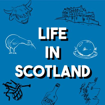 Life in Scotland