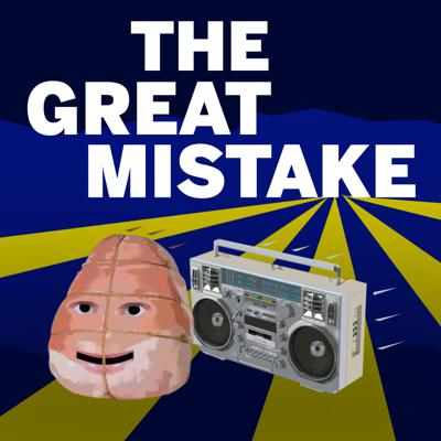 The Great Mistake with Graham Rodgers
