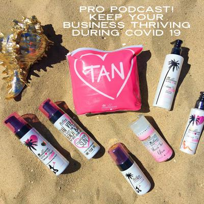 Cover art for Keep Your Spray Tanning Business Thriving During COVID 19