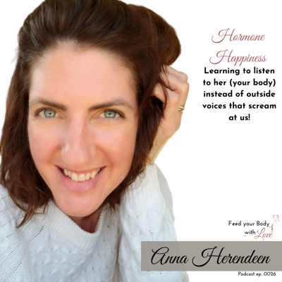 Cover art for Living in Harmony with your Hormones with Anna Herendeen