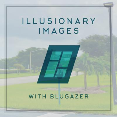 Cover art for Blugazer - Illusionary Images Podcast 104