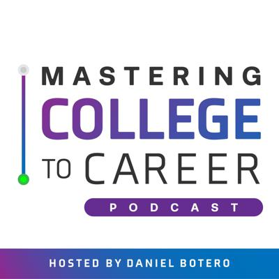 Mastering College to Career