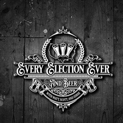 Every Election Ever and Beer