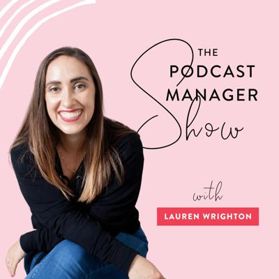 The Podcast Manager Show