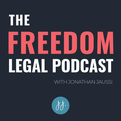 The Freedom Legal Podcast