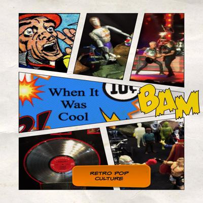 When It Was Cool Podcast