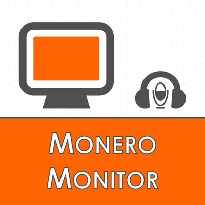 The Monero Monitor Podcast