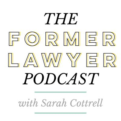 The Former Lawyer Podcast