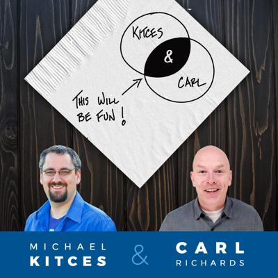 A no-holds barred conversation for Real Financial Advisors with industry nerd Michael Kitces and client communication expert Carl Richards. One draws with a Sharpie, the other nerds out with spreadsheets, and both provide you with unique perspectives so that you can more effectively communicate with and serve your clients, run a more fulfilling practice, and maintain a healthier lifestyle.