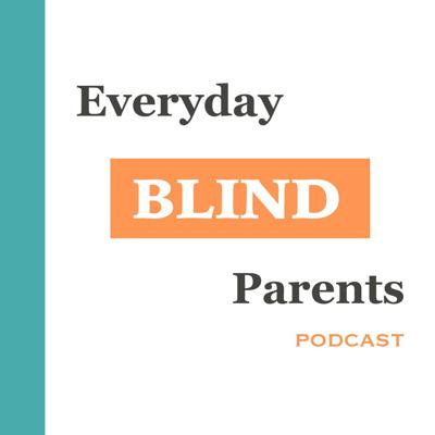 Everyday Blind Parents