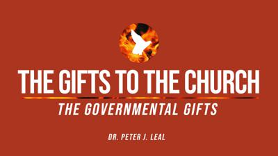 Cover art for The Gifts of the Church | Part VII| Dr. Peter Leal Sr.