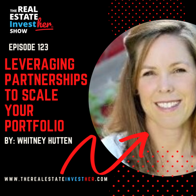 Cover art for EP 123: Leveraging Partnerships to Scale Your Portfolio with Whitney Hutten
