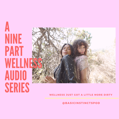 BASIC INSTINCTS is a creative collective created by two womxn seeking truth and sharing it with the world. Rachel (a free range, spiritual comedian) and Brandy (a self proclaimed nature freak and single mom) band together to rewrite the narrative on healing through woo woo and wit.