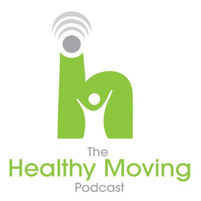 The Healthy Moving Podcast