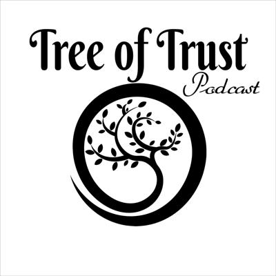 Tree of Trust Podcast