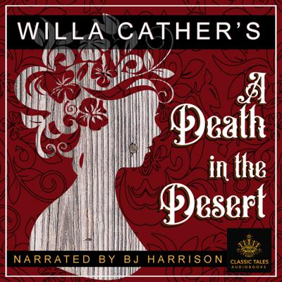 Cover art for Ep. 680, A Death in the Desert, by Willa Cather