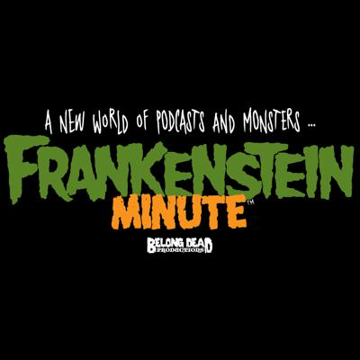Frankenstein Minute
