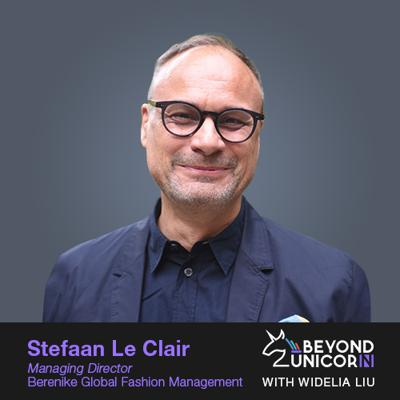 Cover art for [Expert Talk] The business of fashion and retail with Stefaan Le Clair from Berenike Global Fashion Management (Part 1 of 2)