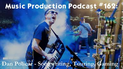 Cover art for #162: Dan Policar - Songwriting, Touring, Gaming