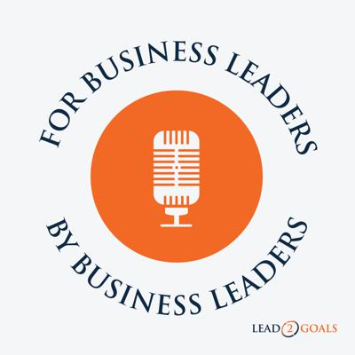 For Business Leaders, By Business Leaders
