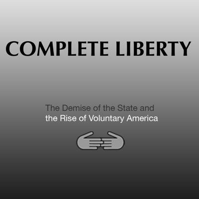 Complete Liberty Podcast