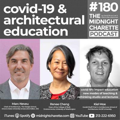 Cover art for #180 -  COVID-19 & the Future of Education with Marc Neveu, Renée Cheng, and Kiel Moe