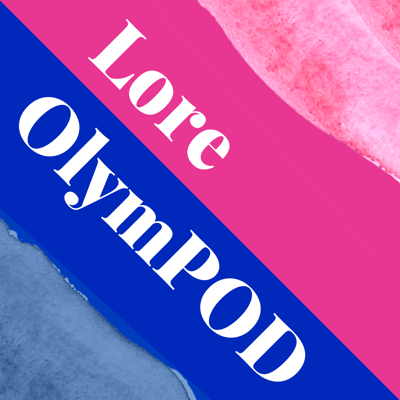 A podcast about the web comic Lore Olympus by two people who have no qualifications but a lot of feelings.