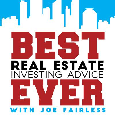 Are you ready for the best real estate investing advice ever? Welcome to the world's longest running, DAILY real estate investing podcast hosted by Joe Fairless.  Joe went from buying $35,000 single family homes to controlling over $610,000,000 worth of large apartment communities in under a decade.  Join Joe as he interviews flippers, renters, builders, passive investors, and many other successful professionals ready to give you their Best Ever advice without the fluff. Plus, tune in every Friday for a special episode as Joe shares his own real estate investing and personal development knowledge.