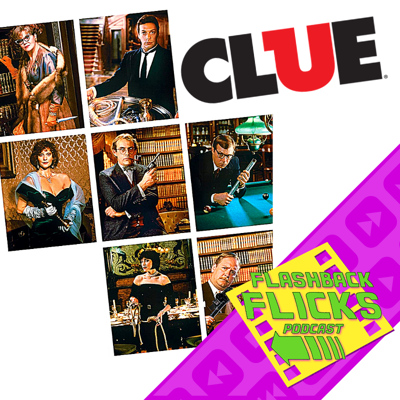 Cover art for CLUE (1985) Movie Review | Flashback Flicks Podcast