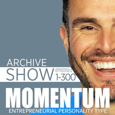 Archive 1 of Momentum for the Entrepreneurial Personality Type (EPT)