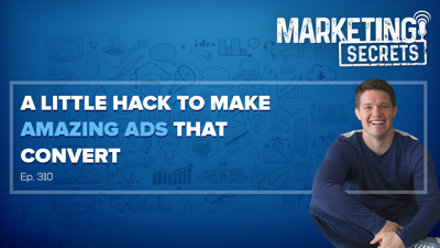 Cover art for A Little Hack To Make Amazing Ads That Convert