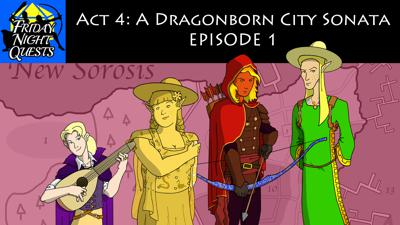 Cover art for Act 4: A Dragonborn City Sonata, Episode 1