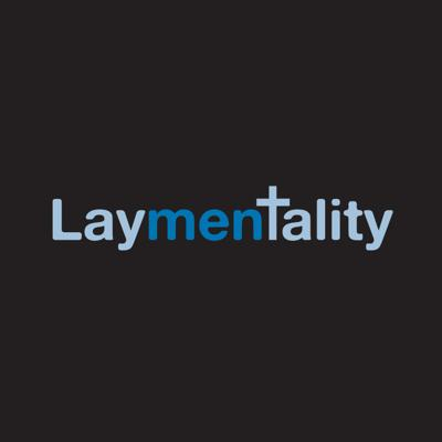 Laymentality