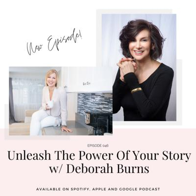 Cover art for Unleash The Power Of Your Story w/ Deborah Burns
