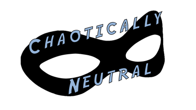 Chaotically Neutral