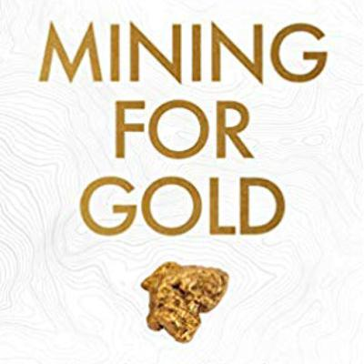 Mining for Gold Podcast