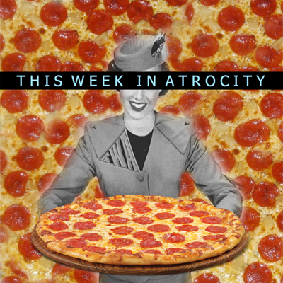 This Week In Atrocity