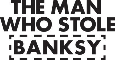 Cover art for Music Art Film - The Man Who Stole Banksy