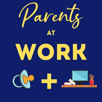 Parents At Work