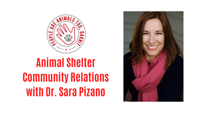 Cover art for Episode 19 - Animal Shelter Community Relations and Municipal Contracts with Dr. Sara Pizano
