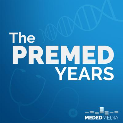 If you're struggling on your premed journey, trying to figure out the best way to study for the MCAT, or trying to understand how to best apply to medical school, the award-nominated podcast, The Premed Years, has you covered. From interviews with Admissions Committee members and directors to inspirational stories from those who have gone before you, The Premed Years is like having a premed advisor in your pocket. Subscribe on Spotify, Apple Podcasts, Google Podcasts, or anywhere else you listen to music or podcasts so you don't miss an episode. It's free. Every week. Don't forget to watch us on YouTube, or follow us on Instagram too! We're medicalschoolhq everywhere!