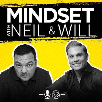 Mindset with Neil & Will
