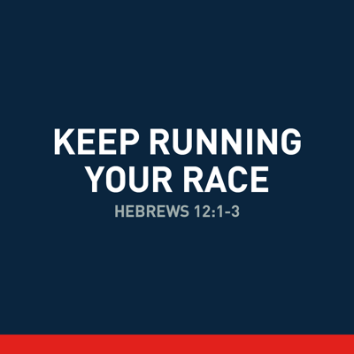 Cover art for Keep Running Your Race