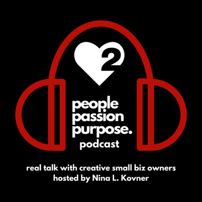 Let's be honest, building and growing a creative small biz is not for the faint of heart. It takes passion, purpose, courage and an insane commitment to make it through the highs and lows, the failures and successes. As a creative small biz coach and Chief Awesomeness Empowerer at Passion Squared, Nina L. Kovner experiences these stories every single day. Now it's time for you to hear the good, the bad, and the ugly behind what it takes, how to persevere, the lessons learned and the wisdom gained from real humans who are in the trenches creating awesome businesses, brands and lives. To learn more about Nina and Passion Squared, visit passionsquared.net