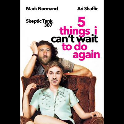Cover art for #387: Mark Normand's 5 Things I Can't Wait To Do Again (@MarkNormand)