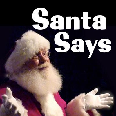 Cover art for Santa Says YES is the new magic word!